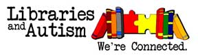 Libraries and Autism
