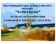 The Highland Park Artists Collective presents Reflections Art from Our Membership Dedicated to Steve Hart, 1959 - 2015 (painting by Lisa Cameron)