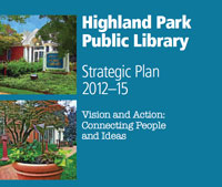 Highland Park Public Library Strategic Plan 2012-15