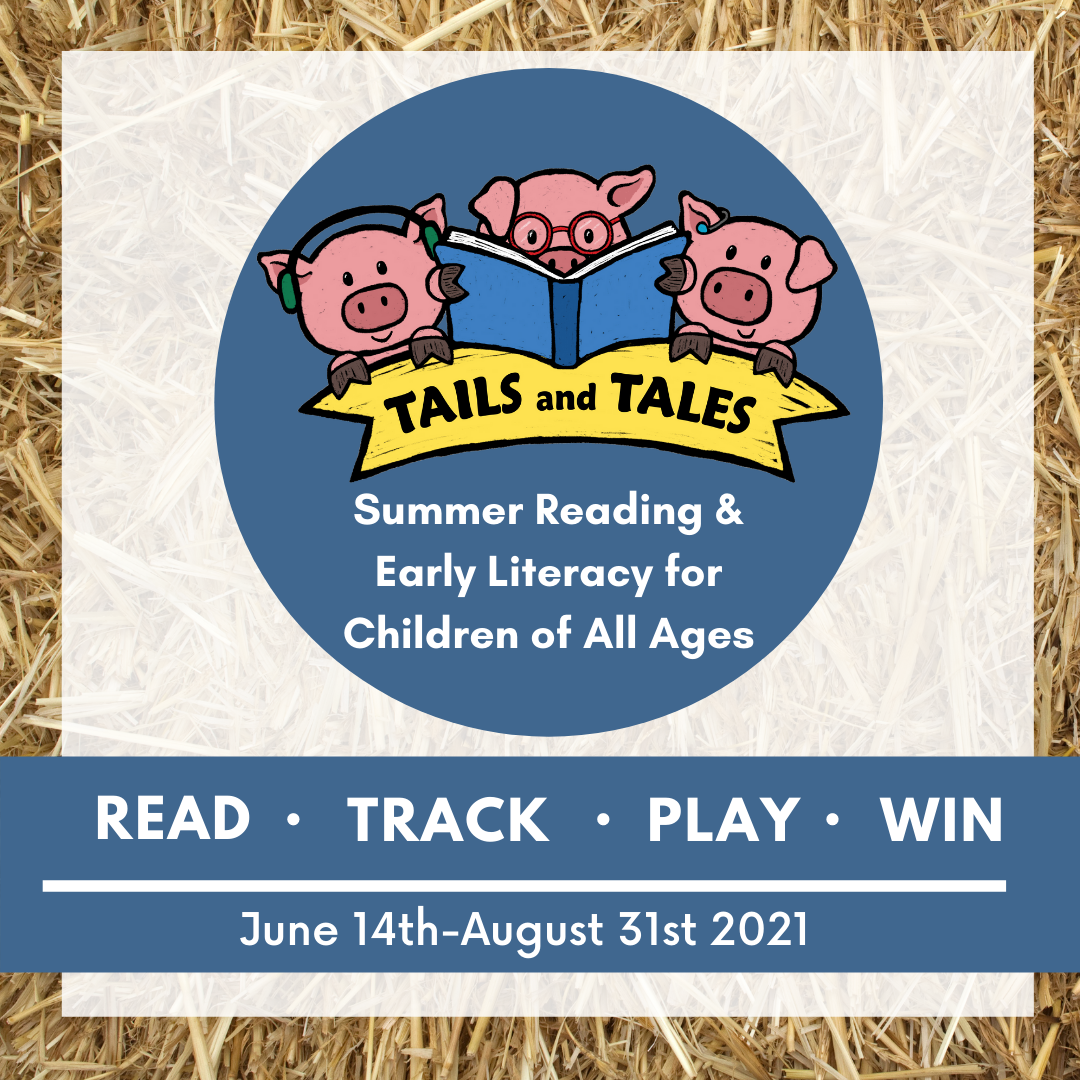 Tails and Tales Summer Reading and Early Literacy for Children of All Ages