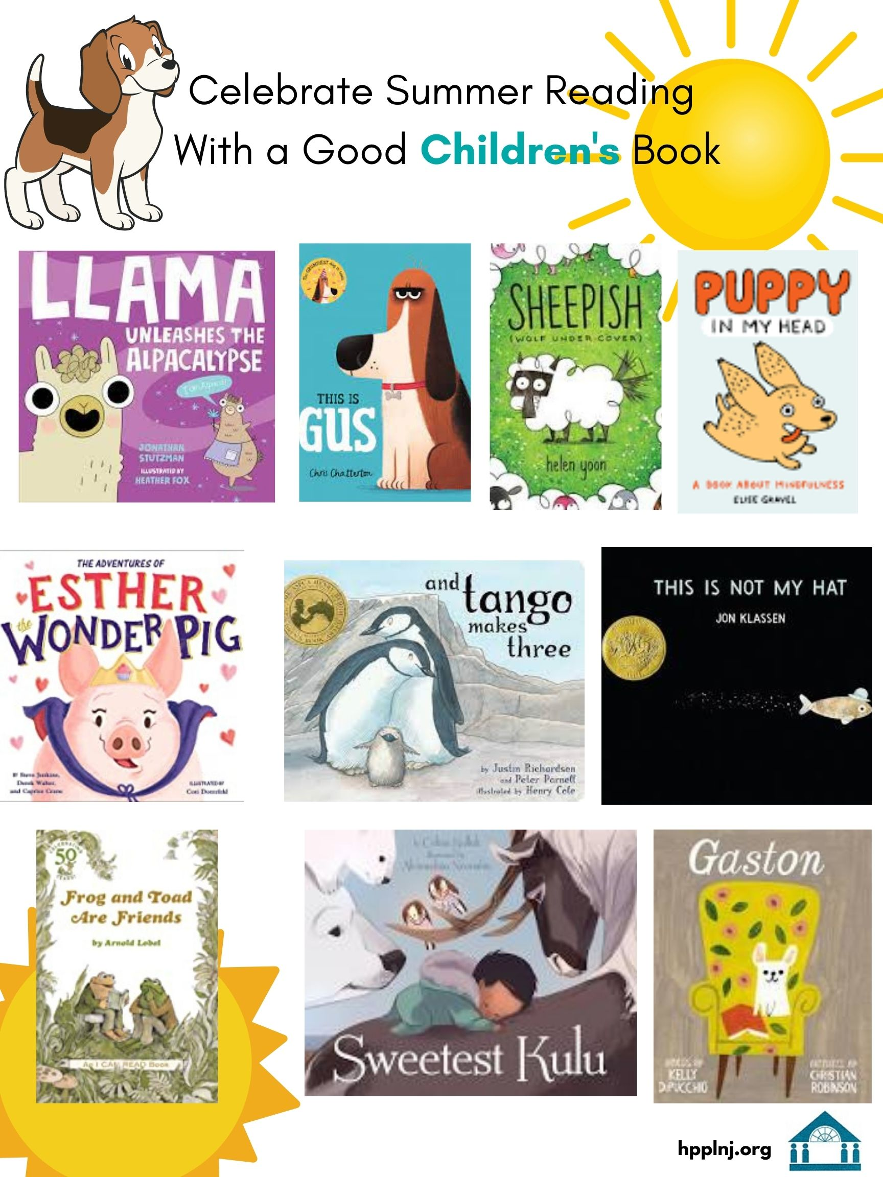 Celebrate Summer Reading with a Good Children's Book: Llama Unleashes the Alpacalypse, This is Gus, Sheepish, Puppy in my Head, Esther the Wonder Pig, And Tango Makes Three, This is Not My Hat, Frog and Toad are Friends, Sweetest Kulu, Gaston